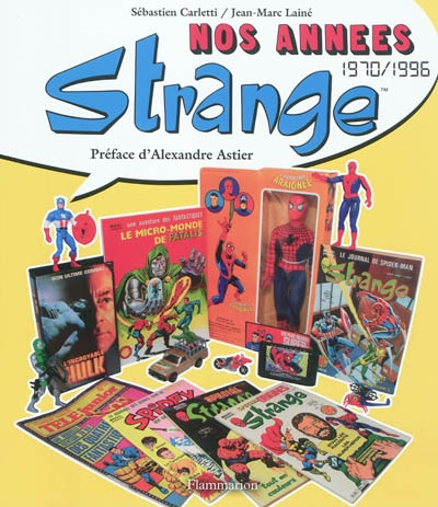 Nos années Strange : 1970-1996