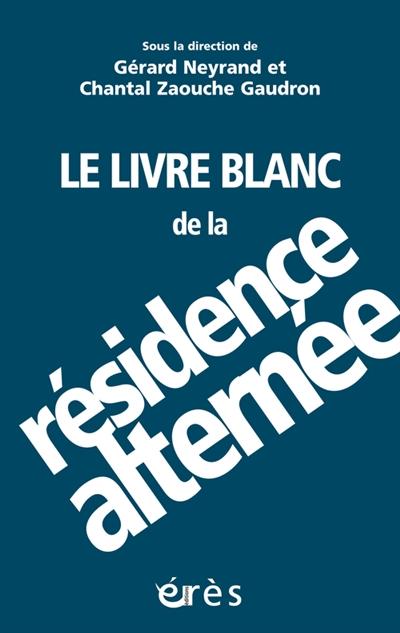 livre blanc de la résidence alternée (Le) : penser la complexité  