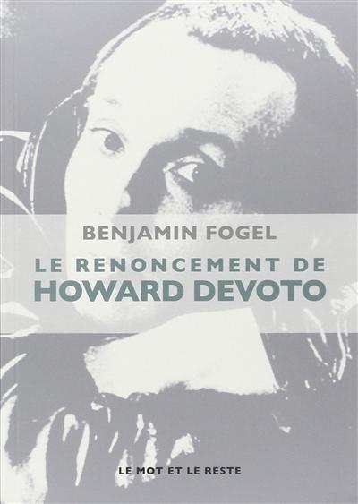 Le renoncement de Howard Devoto