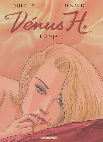 Anja | Jean Dufaux (1949-....). Auteur