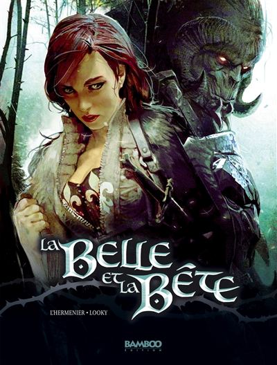 La Belle et la Bête. Vol. 1