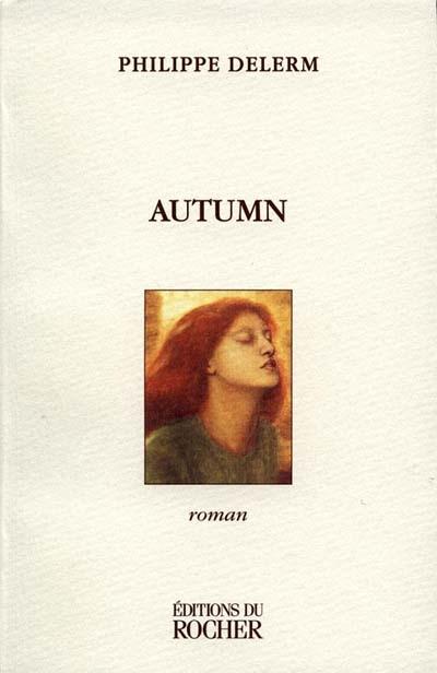 Autumn : roman | Delerm, Philippe (1950-....)