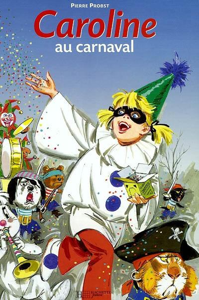 Caroline au carnaval | Pierre Probst (1913-2007). Auteur