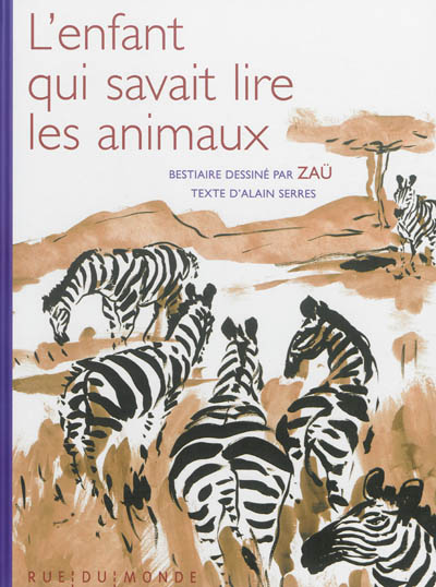 enfant qui savait lire les animaux (L') | Serres, Alain. Auteur