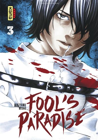 Fool's paradise. 3  