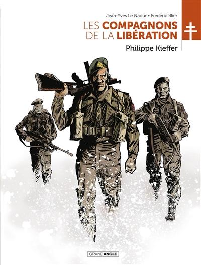 Les compagnons de la Libération. Philippe Kieffer
