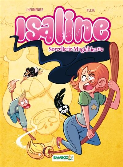 Isaline. Vol. 3. Sorcellerie magichienne