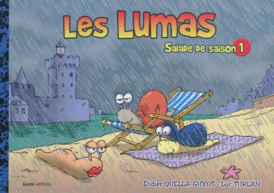 Les lumas : salade de saison. Vol. 1