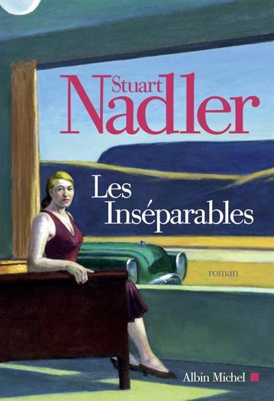 Les inséparables | Nadler, Stuart. Auteur