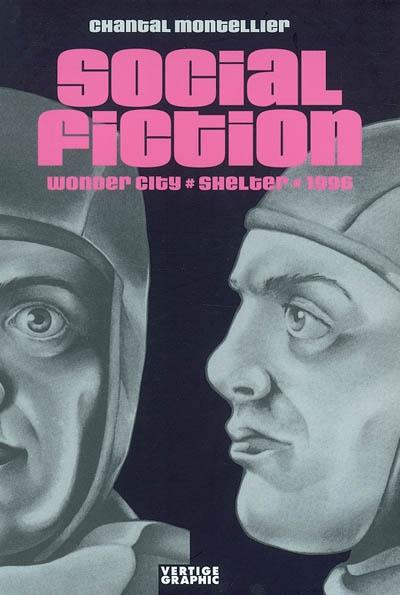 Social fiction | Chantal Montellier (1947-....). Auteur