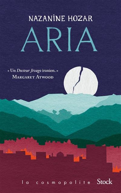 Aria / Nazanine Hozar ; traduit de l'anglais (Canada) par Marc Amfreville | Hozar, Nazanine, auteur