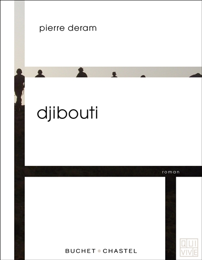 Djibouti   Deram, Pierre (1989-....). Auteur