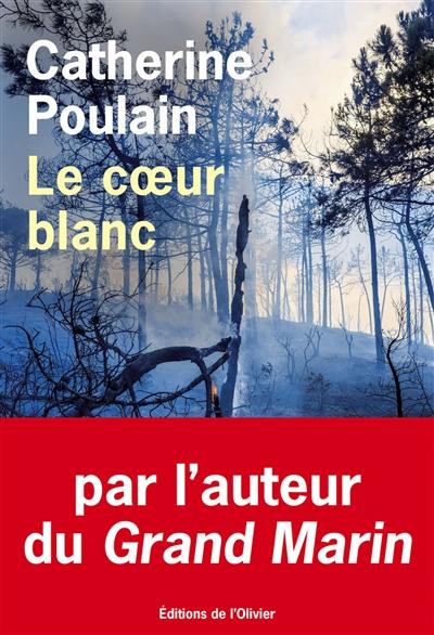 Le coeur blanc / Catherine Poulain   Poulain, Catherine (1960-....). Auteur