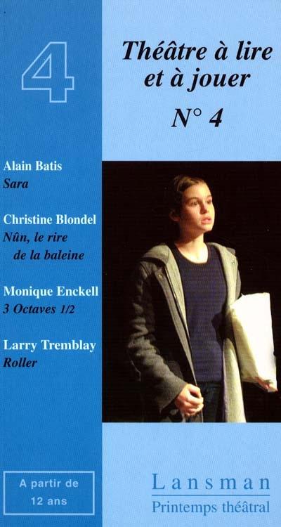 Théâtre à lire et à jouer. Vol. 4