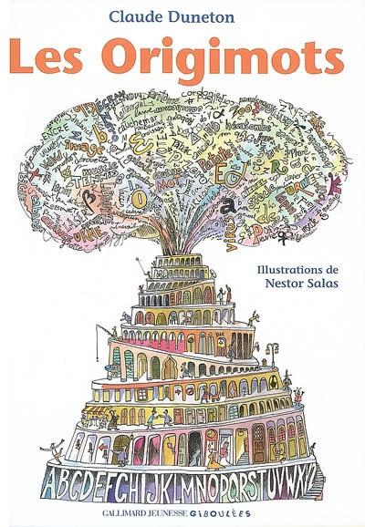 Les origimots   Claude Duneton (1935-2012). Auteur