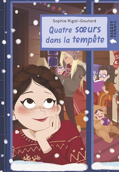 Quatre soeurs dans la tempête | Rigal-Goulard, Sophie. Auteur