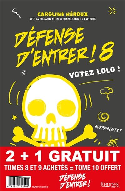 Pack Défense d'entrer ! : tomes 8 et 9 achetés = tome 10 offert