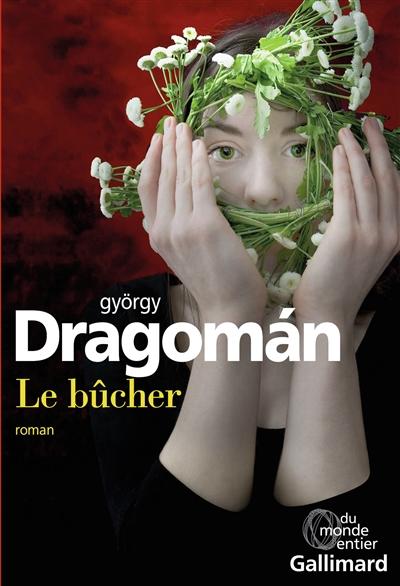 bûcher (Le) : roman  