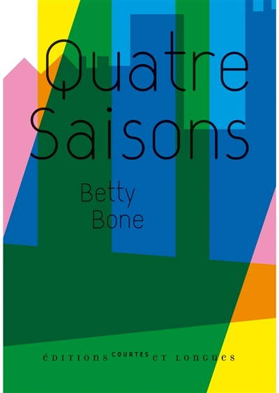 Quatre saisons | Bone, Betty (1977-....)