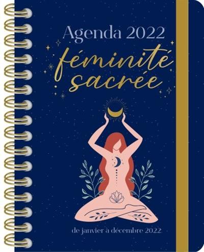 Féminité sacrée : agenda 2022 : de janvier à décembre 2022