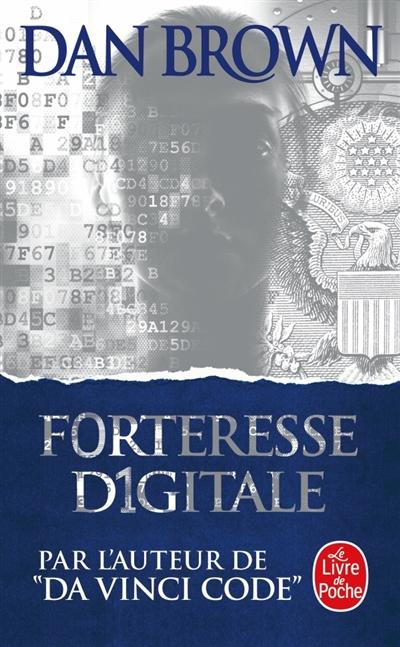 Forteresse digitale | Brown, Dan (1964-....). Auteur