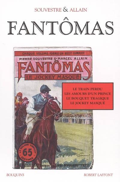 Fantômas. 1 | Souvestre, Pierre (1874-1914). Auteur