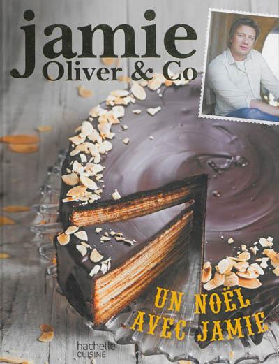Noël   Oliver, Jamie (1975-....). Auteur