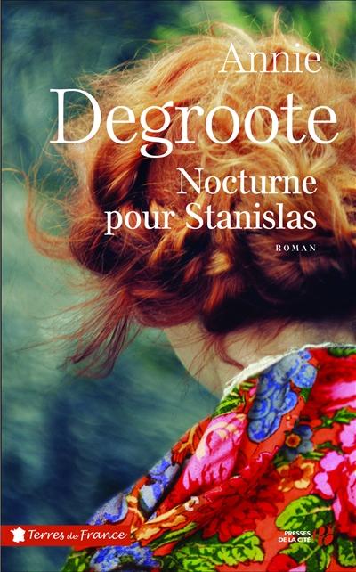 Nocturne pour Stanislas / Annie Degroote   Degroote, Annie (1949-....). Auteur
