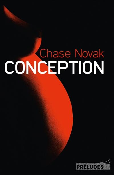 Conception   Novak, Chase. Auteur