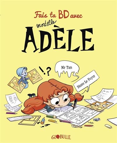 Je crée ma BD avec Mortelle Adèle