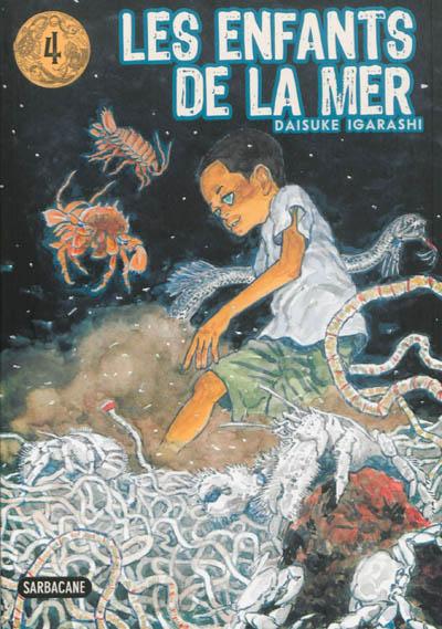 Les enfants de la mer. 4   Daisuke Igarashi (1969-....). Auteur