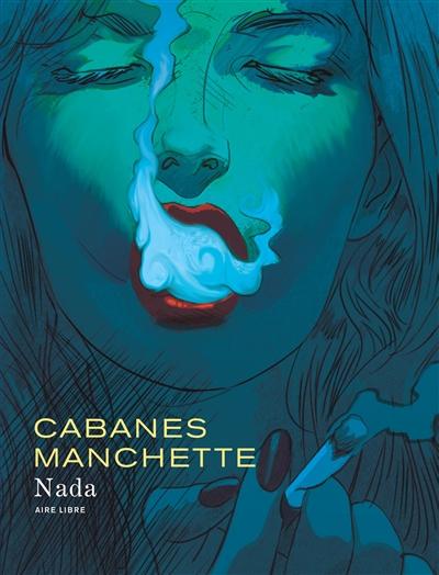 Nada / adaptation, Max Cabanes & Doug Headline | Cabanes, Max (1947-....). Auteur