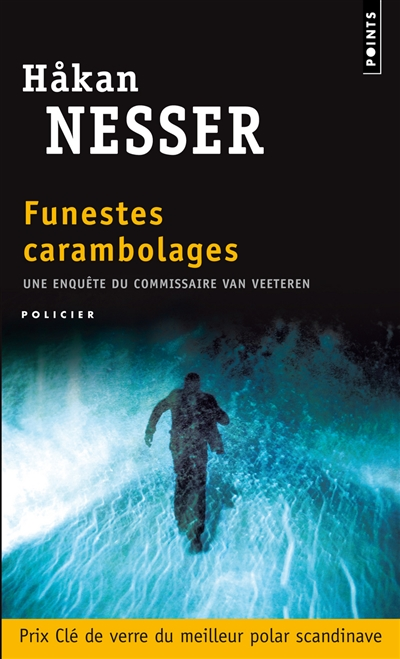 Funestes carambolages : roman | Håkan Nesser (1950-....). Auteur