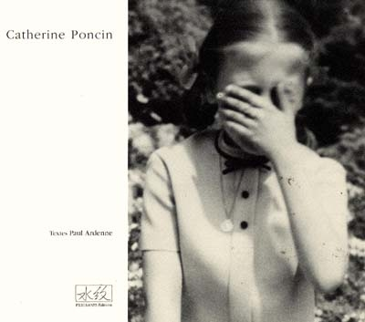 Catherine Poncin : Catherine Poncin post-photographe; celui qui empile les cadavres / textes de Paul Ardenne | Ardenne, Paul (1956-....)