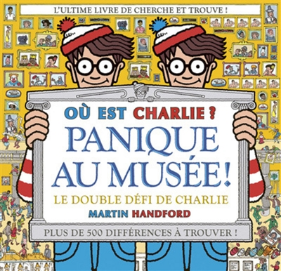 Où est Charlie ?. Panique au musée ! : le double défi de Charlie