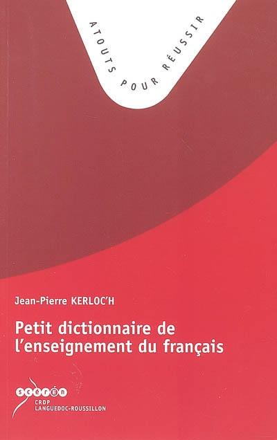Petit-dictionnaire-de-l'enseignement-de-français