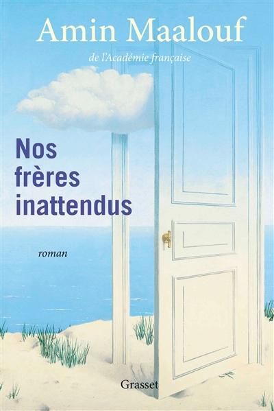 Nos frères inattendus / Amin Maalouf |