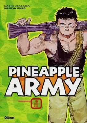Pineapple army | Naoki Urasawa (1960-....). Auteur