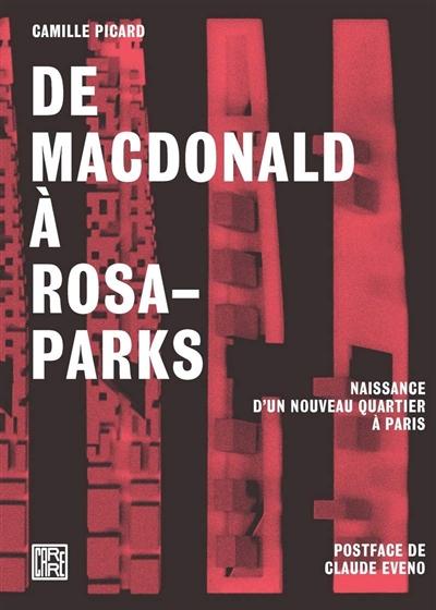 De MacDonald à Rosa-Parks : naissance d'un nouveau quartier à Paris