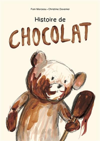 Histoire de chocolat / Fani Marceau | Marceau, Fani (1955-....). Auteur