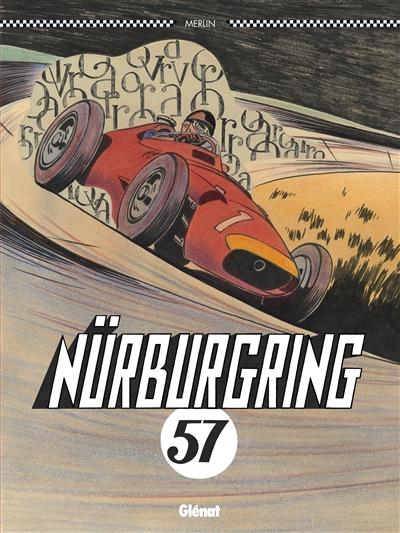 Nürburgring 57 / Christophe Merlin | Merlin, Christophe. Auteur