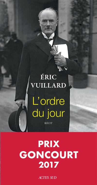 ordre du jour (L') | Vuillard, Eric. Auteur