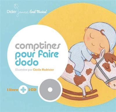 Comptines pour faire dodo / illustrées par Cécile Hudrisier | Hudrisier, Cécile (1976-....). Illustrateur