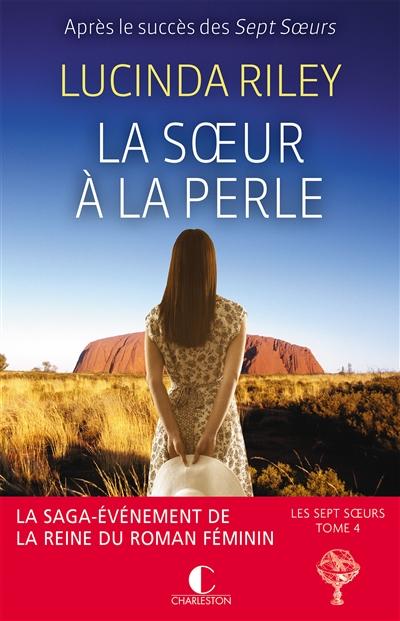 La soeur à la perle : roman   Riley, Lucinda (1971-....). Auteur