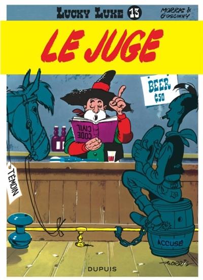 Le juge / scénario René Goscinny   Morris. Illustrateur