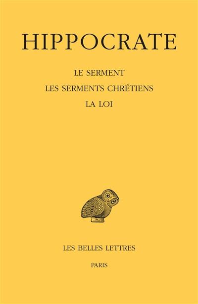 Oeuvres complètes. Vol. 1-2. Le serment. Les serments chrétiens. La loi