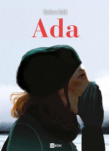 Ada / Barbara Baldi | Baldi, Barbara (1976-....) - auteur de bandes dessinées. Auteur