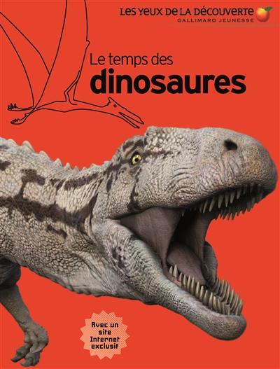 Le temps des dinosaures / par David Lambert | Lambert, David Compton (1932-....). Auteur