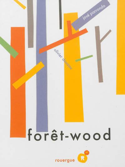 Forêt-wood |