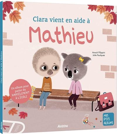 Clara vient en aide à Mathieu